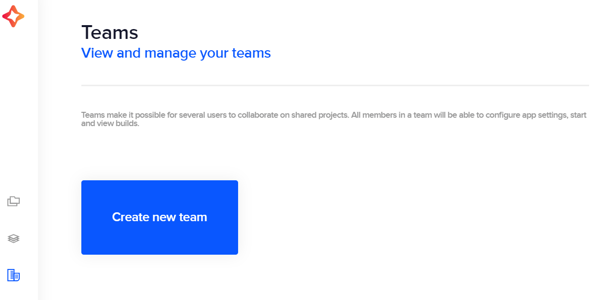 Create a new team or view the settings of existing teams on the Teams page.